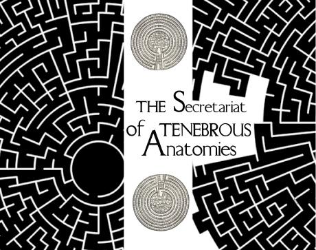 Secretariat of Tenebrous Anantomies